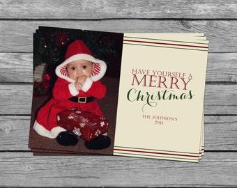 Custom Photograph Christmas Card - Have Yourself A Merry Christmas
