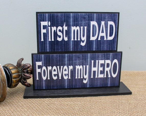 First My Dad Forever Hero Fathers Day Gift Wood