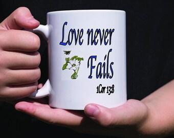 Love Never Fails, Christian Mug, Gift Mug religious coffee mug