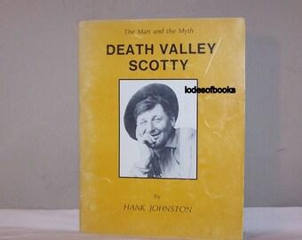 California History, Nevada History, Death Valley Scotty FE 1972
