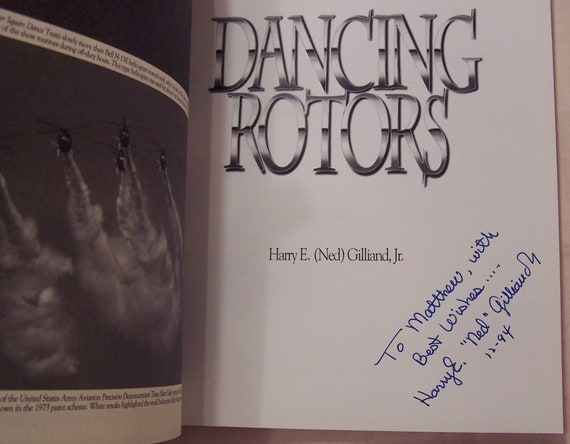 Helicopter Book. Dancing Rotors by Harry E. Gilliand Helicopter Precision Flight Team Flying Military Helicopter SIGNED