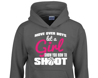 6cece9749a8c Let a GIRL Show You How to Shoot Hoodie Girl Pride Girl Power Loves  Basketball Girls Basketball Christmas Gift Trendy Hoodie BD-674H