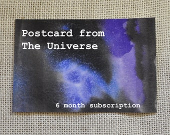 Postcard from The Universe ... 6 Month Subscription