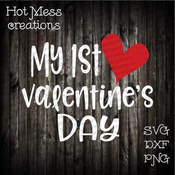 My First Valentine S Day Svg My 1st Valentine S Day Etsy