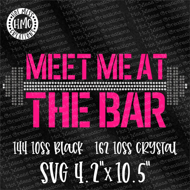 Meet Me at the Bar Rhinestone Vinyl Template SVG - Gym SVG - Weight Lifting  SVG - Digital Download File