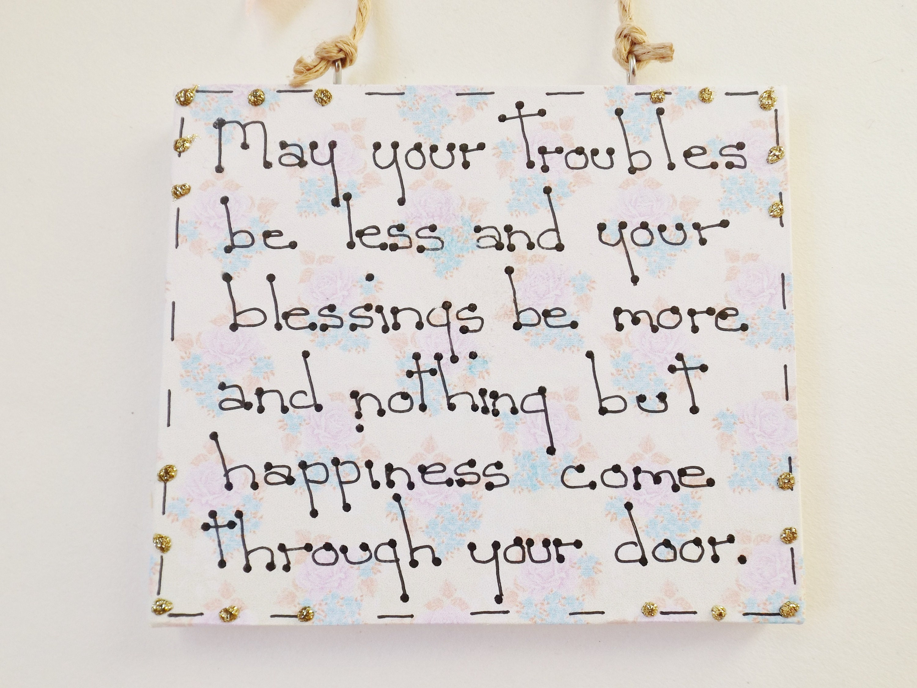 New Home Wedding gift personalised plaque May your troubles be less