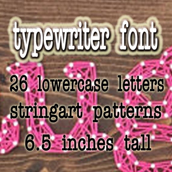 String Art Patterns 26 Lower Case Letters Typewriter Font Etsy