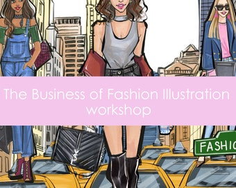 The Business of Fashion Illustration online class,How to monetize fashion illustration skill,How to become a full time fashion illustrator