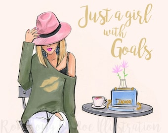 Just a girl with goals, Fashion Illustration,  Monday Motivation, Inspirational poster