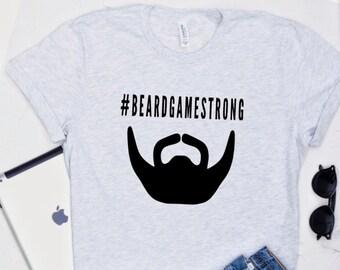 Beard Gifts, Funny Shirts, Mens T- Shirts, Beard Shirts, Graphic Tee, Shirts With Sayings, Unisex T-Shirts, Funny Gifts, Beard Game Strong,
