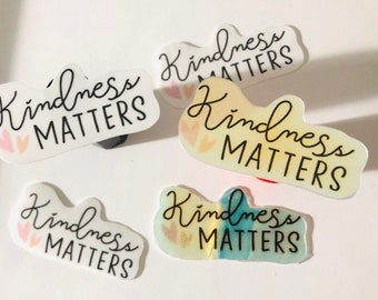 Mental Health Stickers, Mindset stickers, Laptop decals, Self Love stickers, Kindness Matters, Journal Stickers, Planner Stickers, Positive