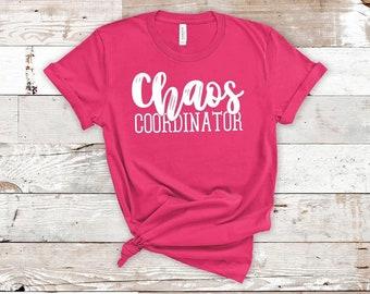 Chaos Coordinator, Homeschool Mom, Sarcastic Tees, Funny Shirts, Mom Quote Shirts, Tired mom Shirts, Mothers Tees, Mom birthday shirts, PTA