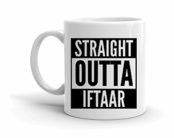 Funny Mugs, Coffee Lovers, Gifts for Him, Tarawih Gifts, Straight Outta, Ramadan Mug, Mug with Sayings, Foodie Gifts, Motivational Gifts