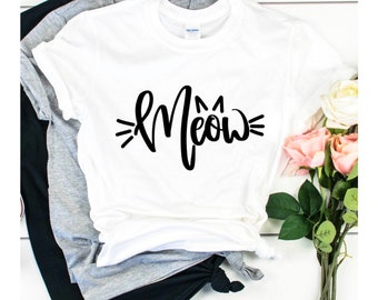 Cat Mom, Meow, Cat Lover Gifts, Girl Gang, Women Empowerment, Quote Shirts, Graphic Tee, Sisterhood, Unisex T-Shirts, Funny Gifts, Motto Tee