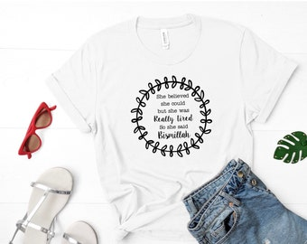 Faith Shirts, Quote Shirts, Muslim Shirts, Graphic Tee, Mothers Day, Ramadan Shirt, Eid Gifts, Unisex Tee, Funny Shirts, Scripture T