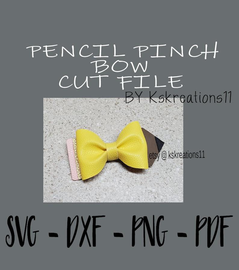 Pencil Pinch Bow Cut File, SVG, Bow Cut File, Dxf Template, Silhouette,  Cricut, Cut File, png, pdf, Back to School