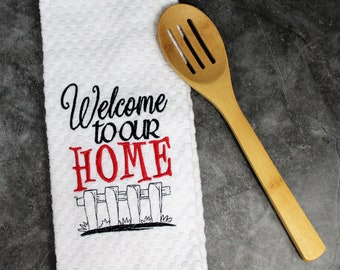Personalized Welcome to our home kitchen tea towel, personalized housewarming gift, personalized kitchen towel, new home gift