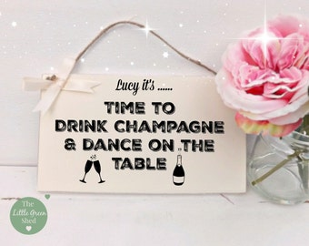 Time To Drink Champagne Personalised Plaque Sign Gift