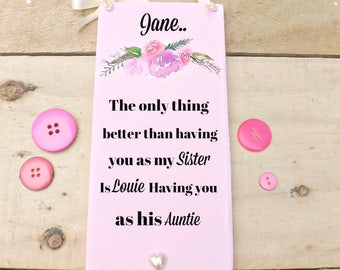 Sister Auntie Plaque Sign Floral Keepsake Birthday/Thank you