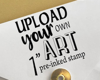 "Upload Your Own Art 1"" Stamp Logo Stamp"