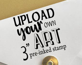 "Upload Your Own Art 3"" Stamp Logo Stamp"