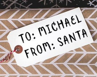 Custom To and From Santa, Gift Tag Design, Customizable Gift Tag Hand Stamp