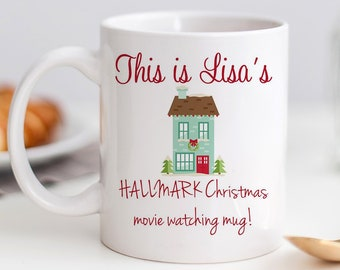 Customized Hallmark Christmas Movie Mug, Personalized Christmas Coffee Mug, Gag Gift