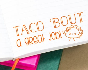 Funny Taco Bout A Great Job Teacher Stamp, Grading Stamps, School Stamp, Classroom Rubber Stamp, Gift for Teacher