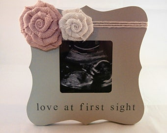 Baby shower gift for mom to be Ultrasound picture frame nursery decor for girl, love at first sight frame