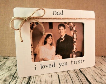 Father of the bride frame for Wedding gift for Dad from daughter bride