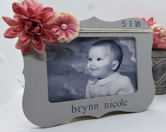 Newborn baby girl gift from grandma aunt friend, Personalized frame baby 4 x 6 picture frame with date name flowers