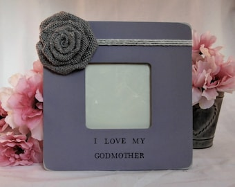 Mothers day gift for Godmother, godparents gift for baptism frame, i love my godmother personalized