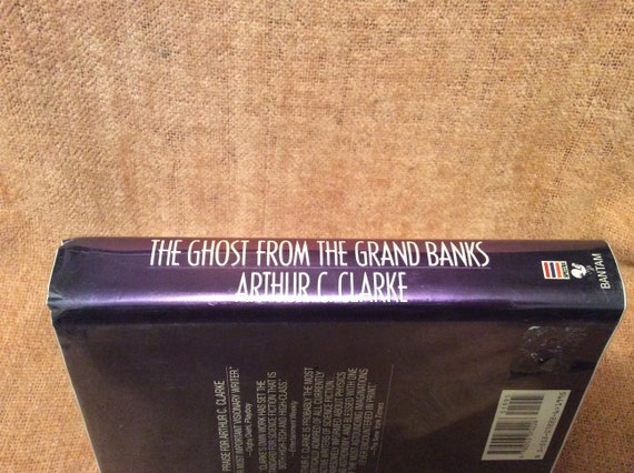 The Ghost From The Grand Banks By Arthur C Clarke 1990 True First Edition Hrdbk