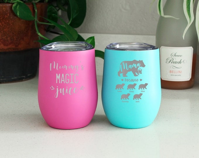 Wine Mom Tumbler, Mommy Juice, Insulated Wine Tumbler, Birthday Gift for Mom, Mother's Day Gift, Mom Juice Wine Tumbler, Funny Wine Tumbler