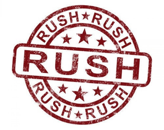 Rush Production Fee - Cut the Line!