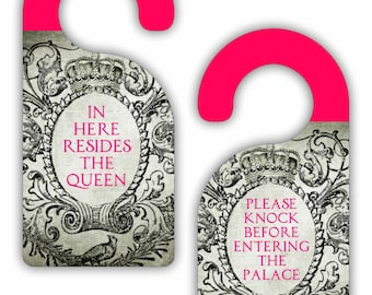 In Here Resides the Queen / Do Knock Before Entering... - Funny - Cute - Novelty - Crown - Double-Sided Room Door Sign Hanger