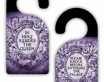 In Here Resides the Queen / Do Knock Before Entering... In Purple - Funny - Cute - Novelty - Crown - Double-Sided Room Door Sign Hanger