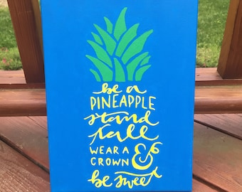 Sweet Pineapple Quote Canvas