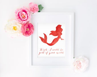 Little Mermaid Quote 8x10 Watercolor Print