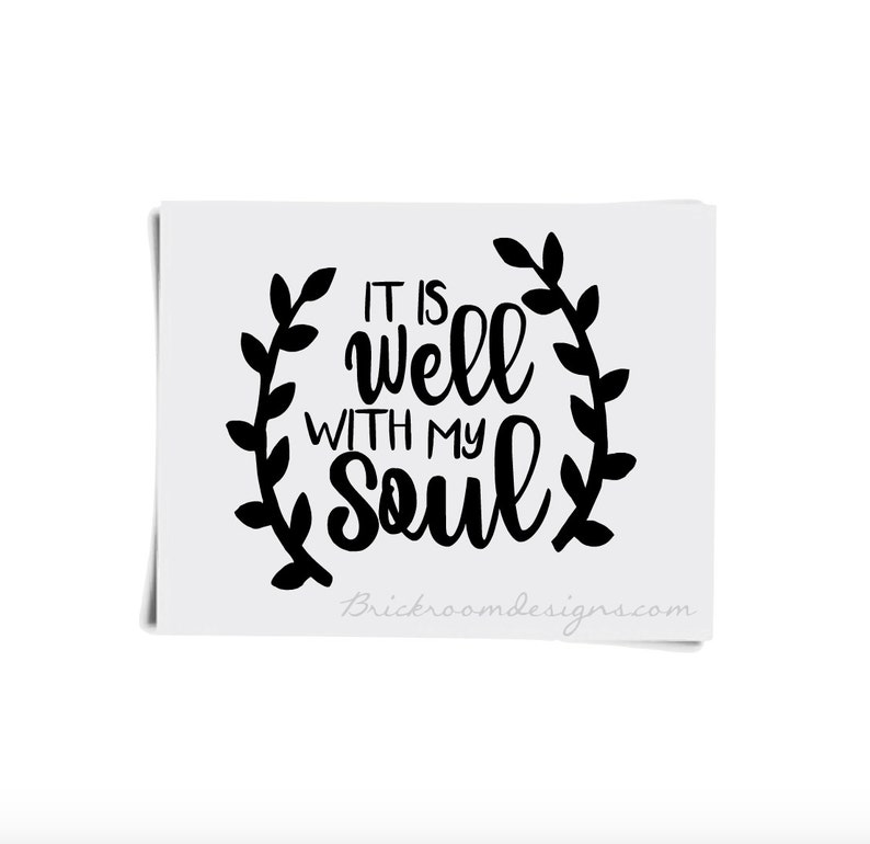 It Is Well With My Soul Decal / Faith Decal / It Is Well With image 0