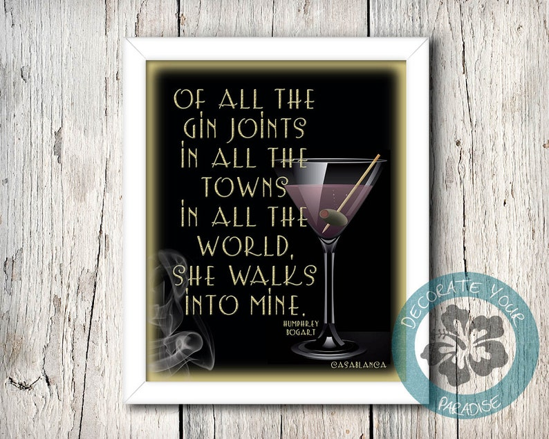 Bar SignHumphrey Bogart Quote  Of All the Gin Joints She image 0