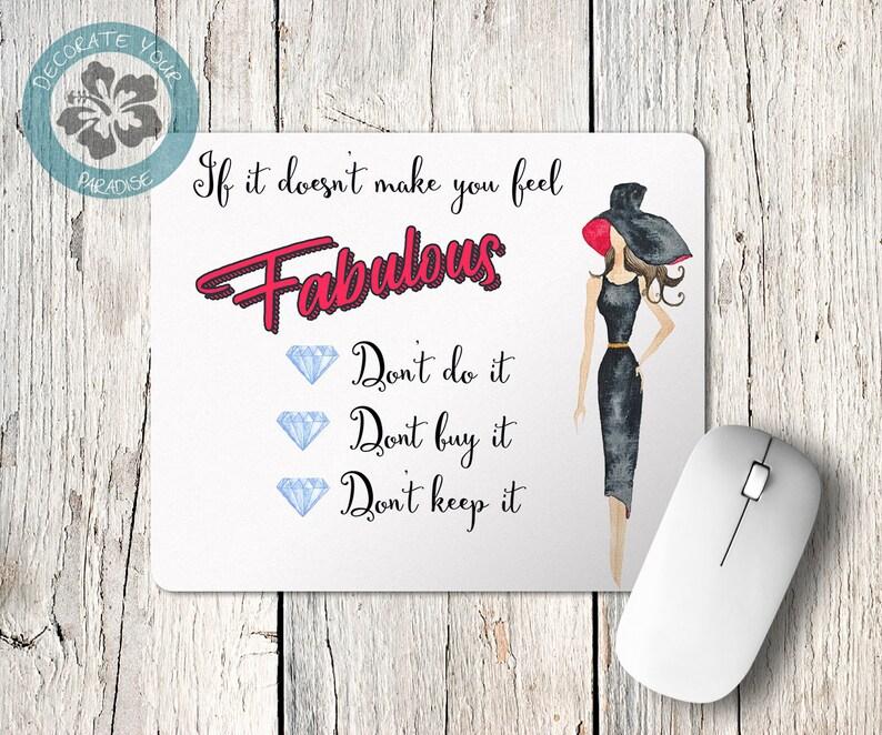 Feel Fabulous Mouse Pad Mousepad Motivation Inspirational image 0