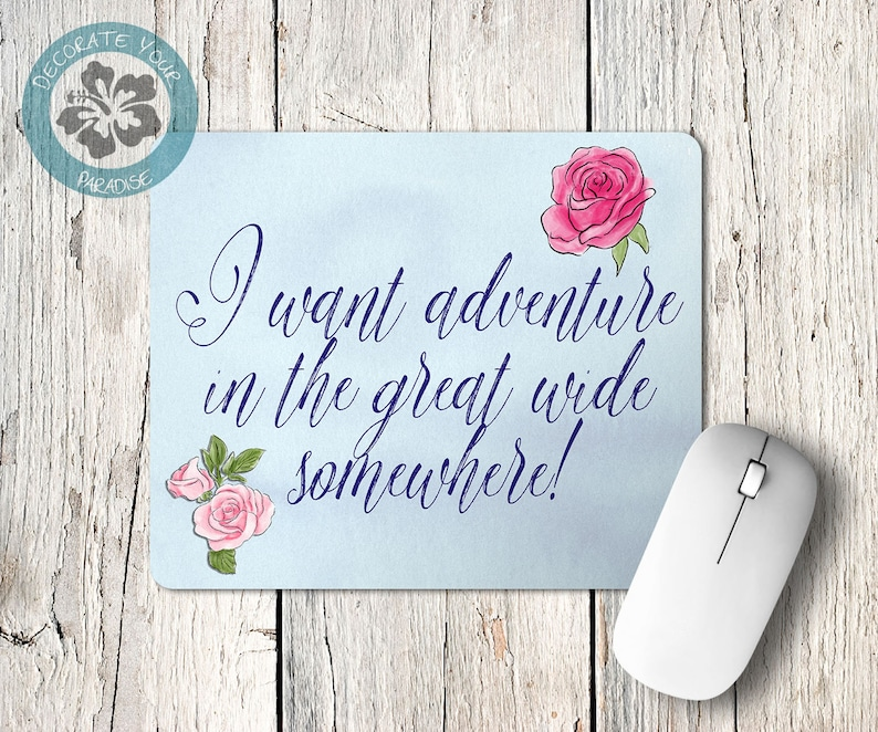 Beauty and the Beast Quote Mouse Pad I Want Adventure in the image 0