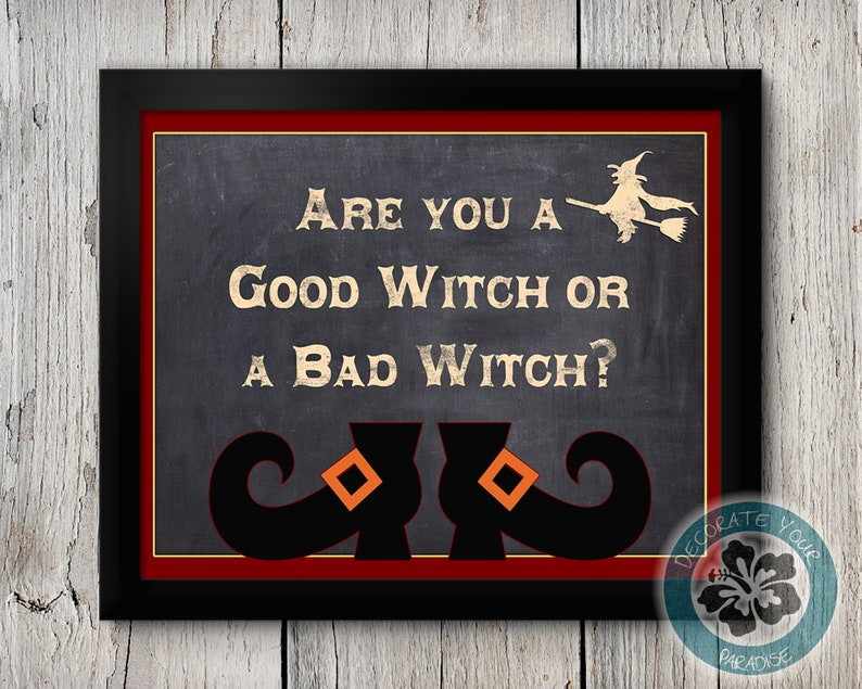 Are You a Good Witch or a Bad Witch Sign Halloween Decor image 0