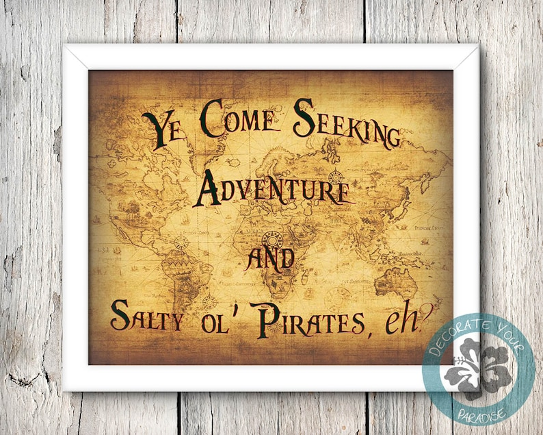 Disney Pirate Sign Ye Come Seeking Adventure and Salty image 0