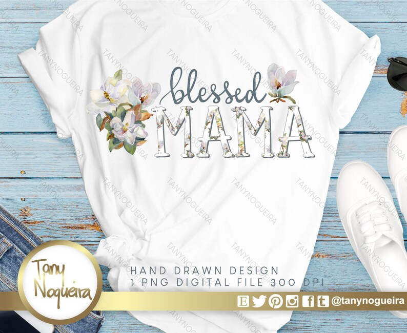 Blessed Mama Sublimation Floral Magnolia clip art images image 0