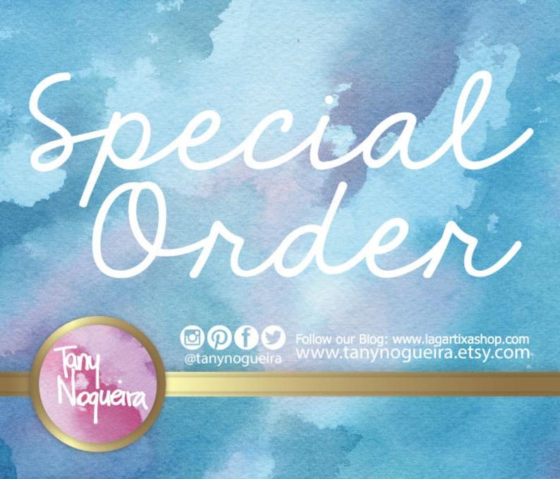 Special Custom Order