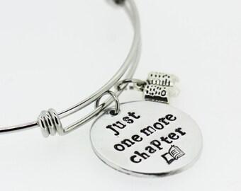 Just One More Chapter Adjustable Bracelet - Book Lover Geek Nerd - Reader Writer Gift - Hand Stamped Bangle | Gift for her