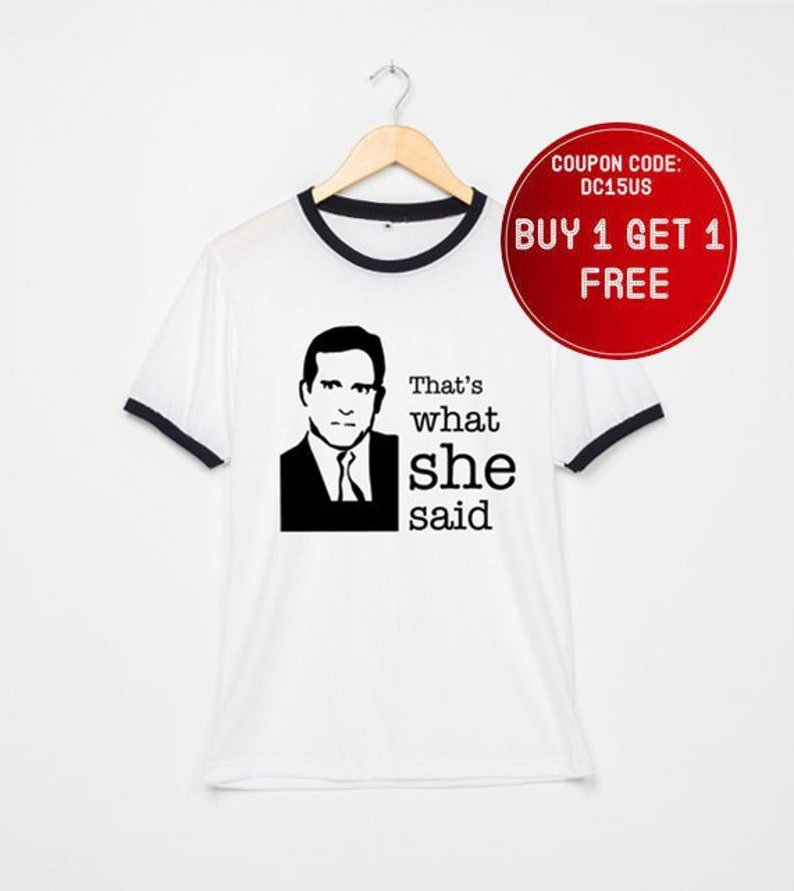 a8145156 That's What She said Shirts The Office Shirt Michael Scott   Etsy