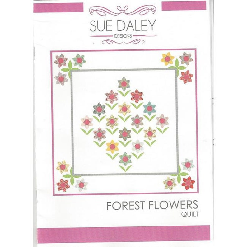 Sue Daley Designs Forest Flowers QUILT PATTERN Templates and Papers English Paper Piecing and Needle Turn Applique